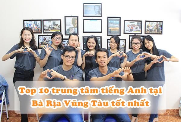 Top 10 trung tam tieng Anh tai Ba Ria Vung Tau tot nhat