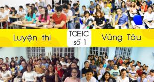 Top 7 trung tâm luyện thi Toeic tốt nhất Vũng Tàu