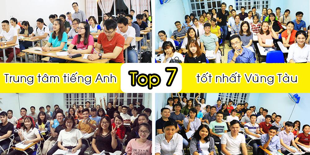 top 7 trung tam tieng anh tot nhat Vung Tau